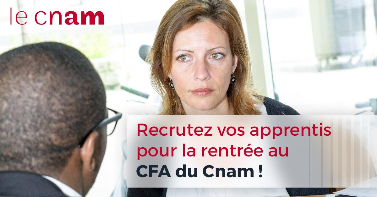 Recrutez-vos apprentis pour la rentrée au CFA du Cnam